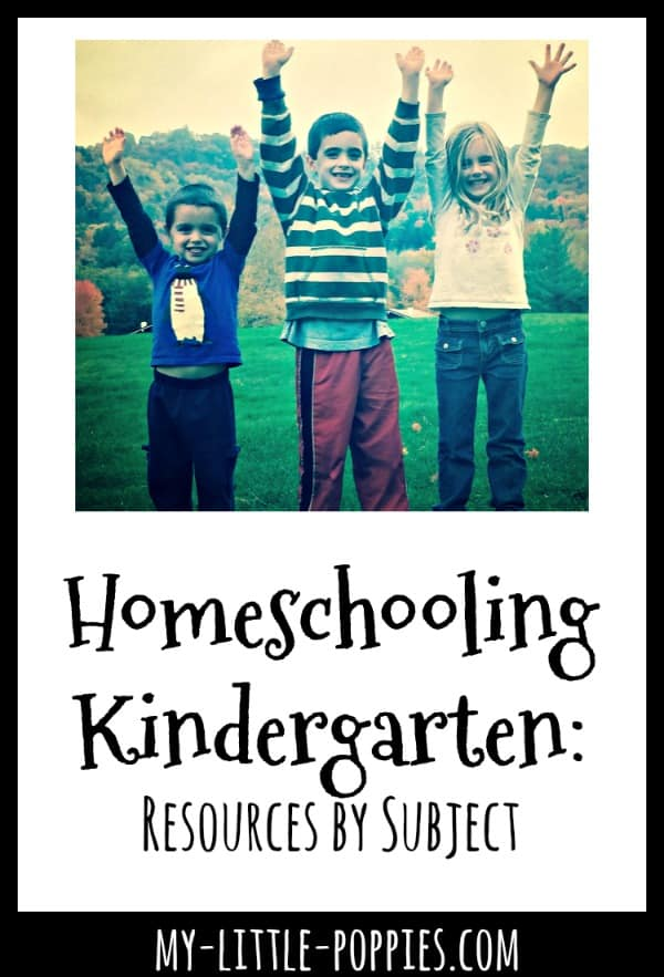 Homeschooling Kindergarten: Resources by Subject | My Little Poppies