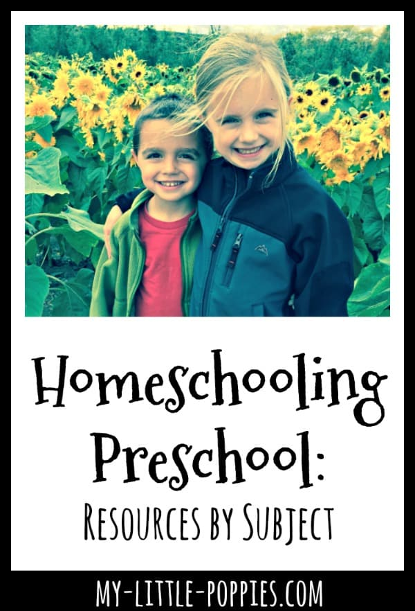 Homeschooling Preschool: Resources by Subject | My Little Poppies