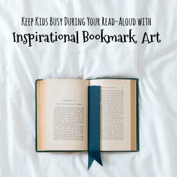 Keep Kids Busy During Your Read-Aloud with Inspirational Bookmark Art! | My Little Poppies
