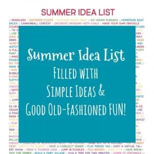 Summer Idea List: An Alternative to Traditional Bucket Lists | My Little Poppies This Summer Idea List is chock-full of simple ideas, old favorites from your childhood, and good old-fashioned FUN! Make the summer of 2020 a memorable one!