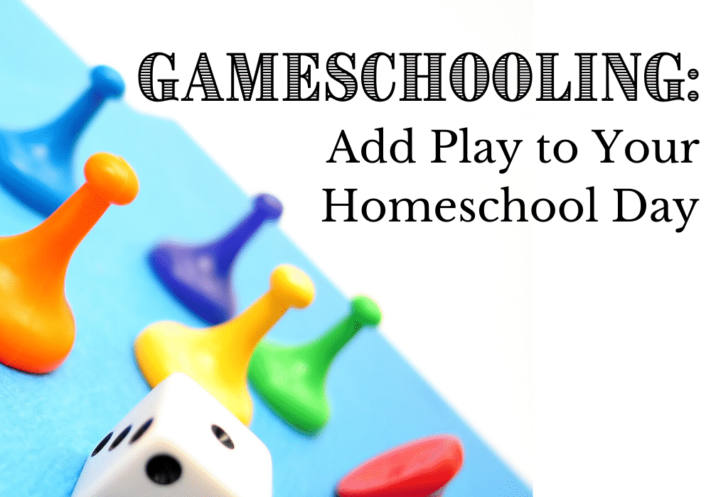 Gameschooling_ How to Add Play To Your Homeschool Day _ Caitlin Fitzpatrick Curley, MA_CAGS, My Little Poppies