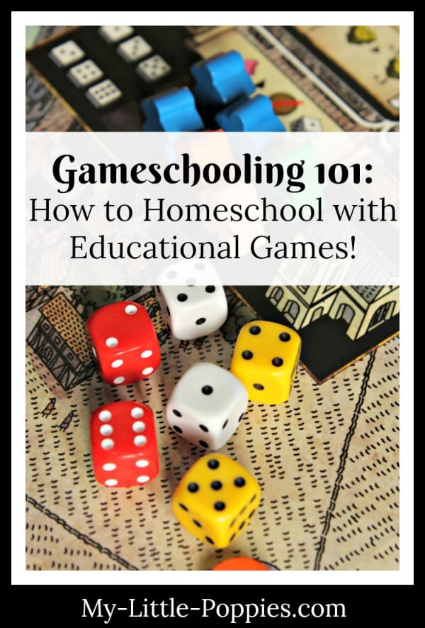 Gameschooling 101: How to Homeschool with Educational Games! | My Little Poppies