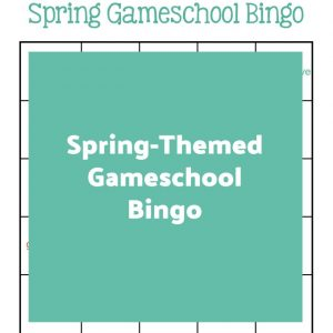 Spring-Themed Gameschool Bingo | My Little Poppies