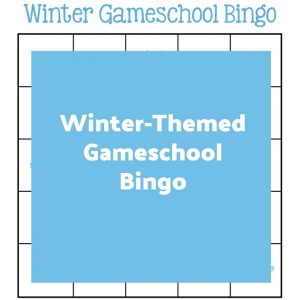 Winter-Themed Gameschool Bingo | My Little Poppies