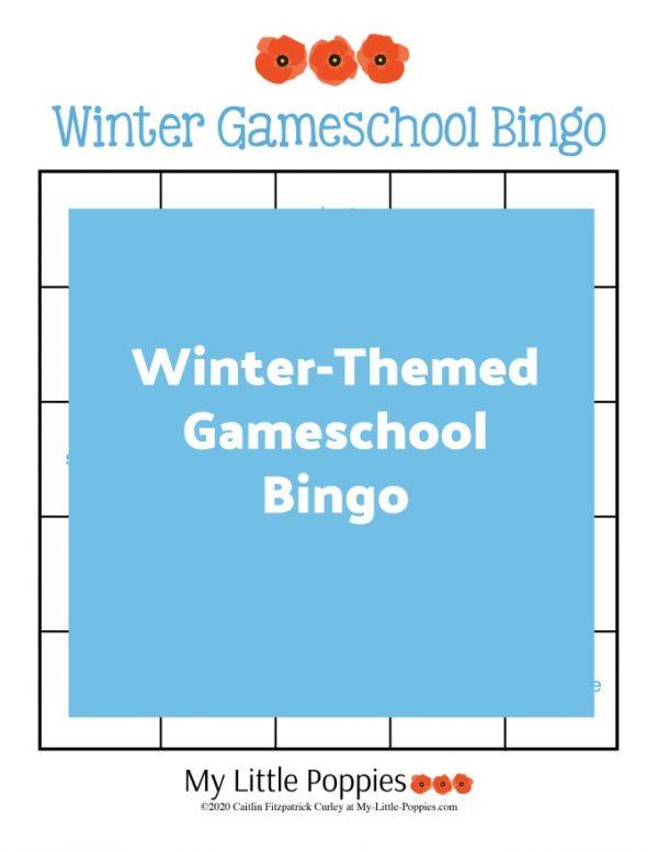 Winter-Themed Gameschool Bingo | My Little Poppies