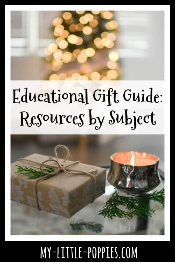 Educational Gift Guide: Resources by Subject | My Little Poppies
