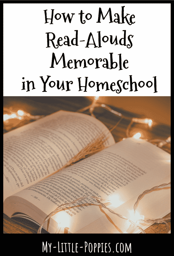 How to Make Read-Alouds Memorable in Your Homeschool