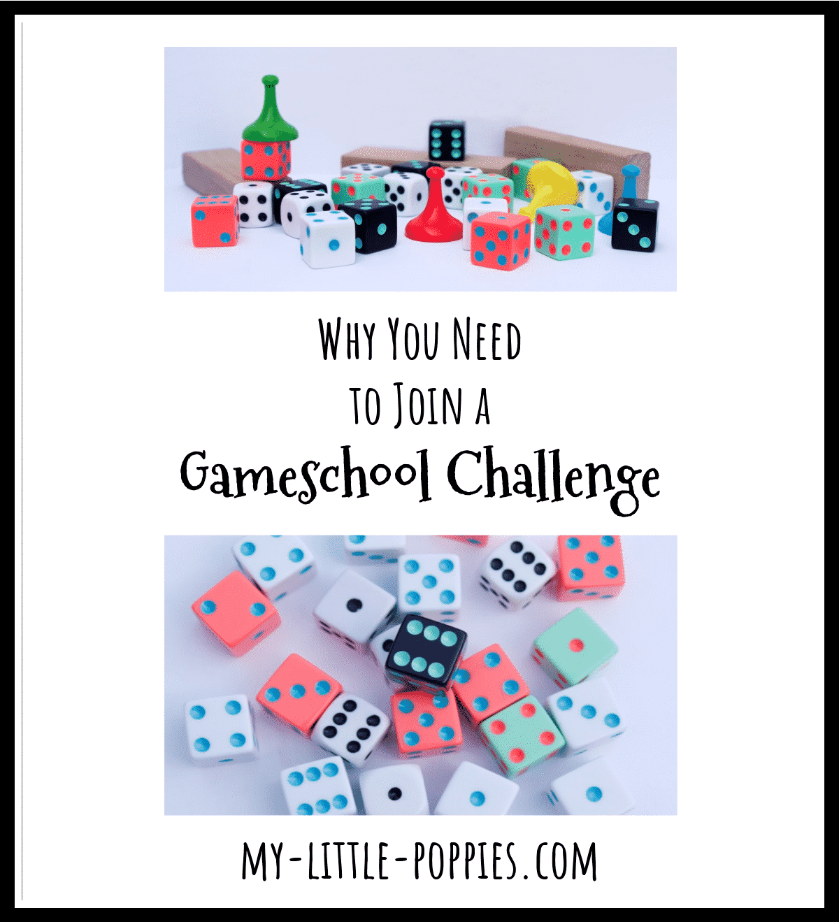 Why You Need to Join a Gameschool Challenge | My Little Poppies